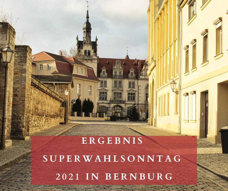 Wahlergebnisse Bernburg 2021 Bundestagswahl und Bürgermeisterwahl